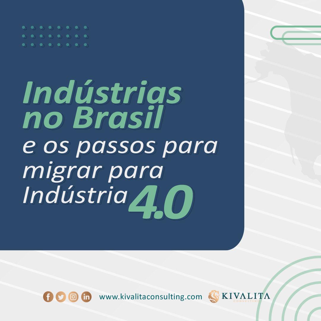 Indústria no Brasil e os Passos para migrar para indústria 4.0