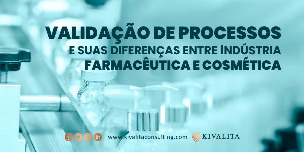 Indústrias Farmacêutica x Cosmética: diferenças na validação de processos