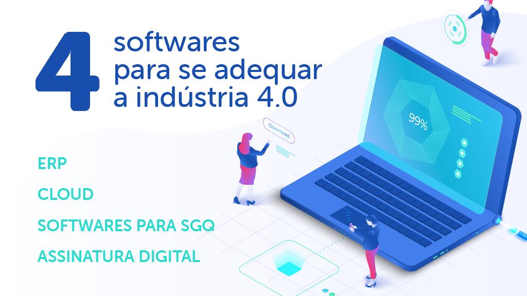 4 Tipos de softwares para sua empresa se adequar a Industria 4.0